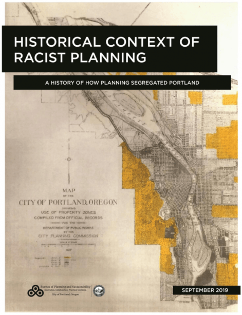 Bureau of Planning and Sustainability's Report on the History of Racist Planning in Portland
